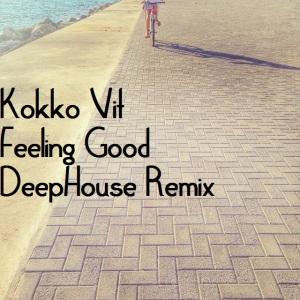 Kokko Vit - Feeling God (Deep House Remix)