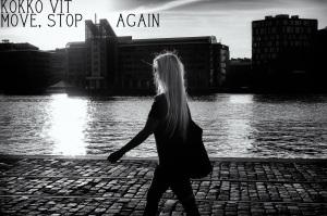 Kokko Vit - Move, Stop, Again